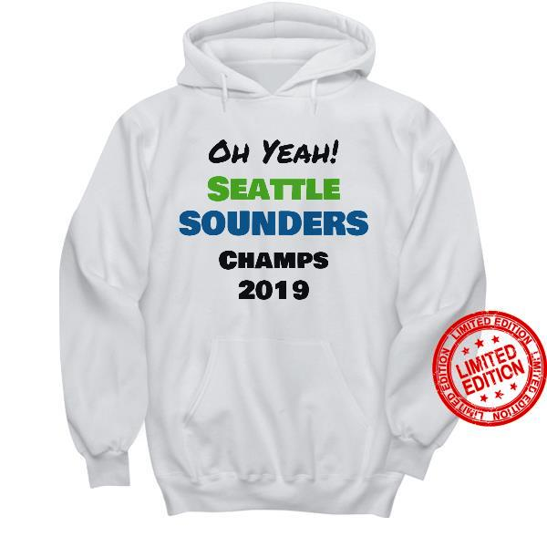 Oh Yeah Seattle Sounders Champs Shirt