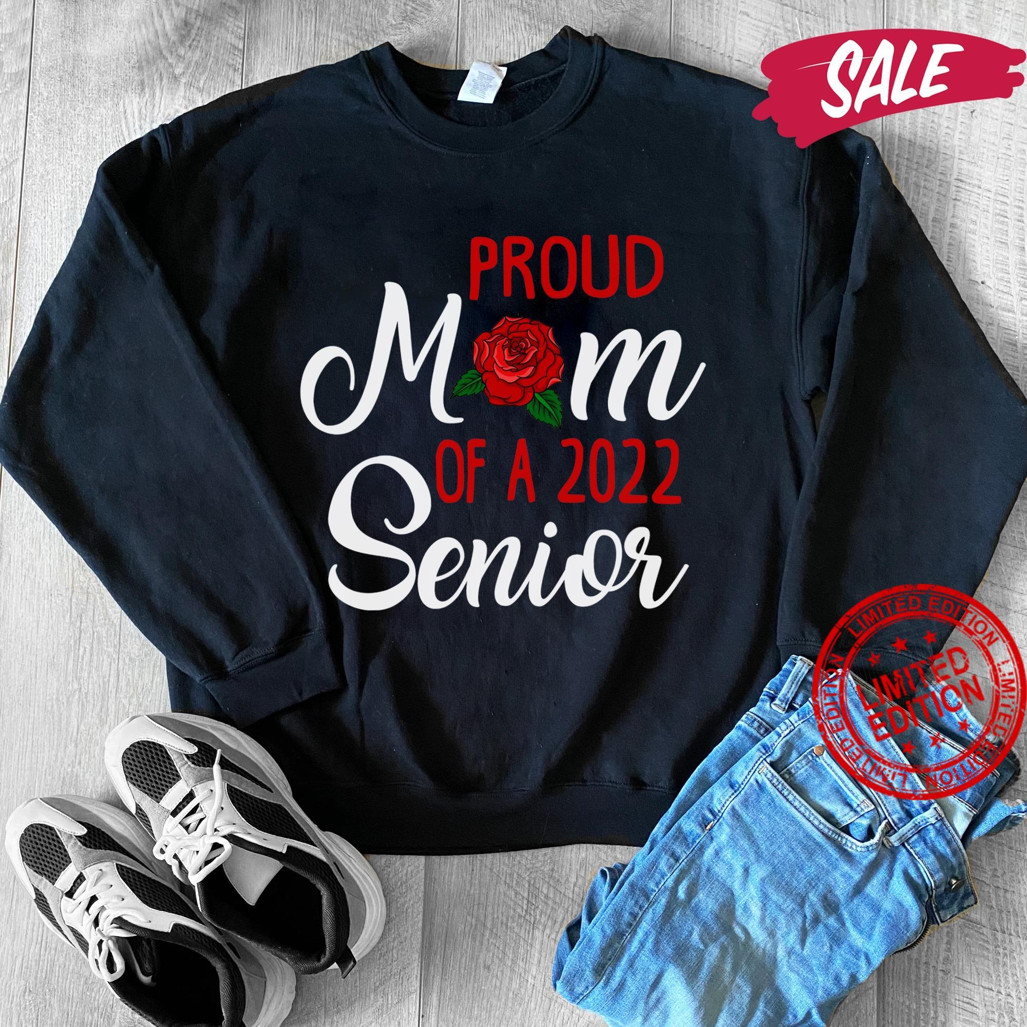 Proud Mom Of A 2022 Senior Shirt
