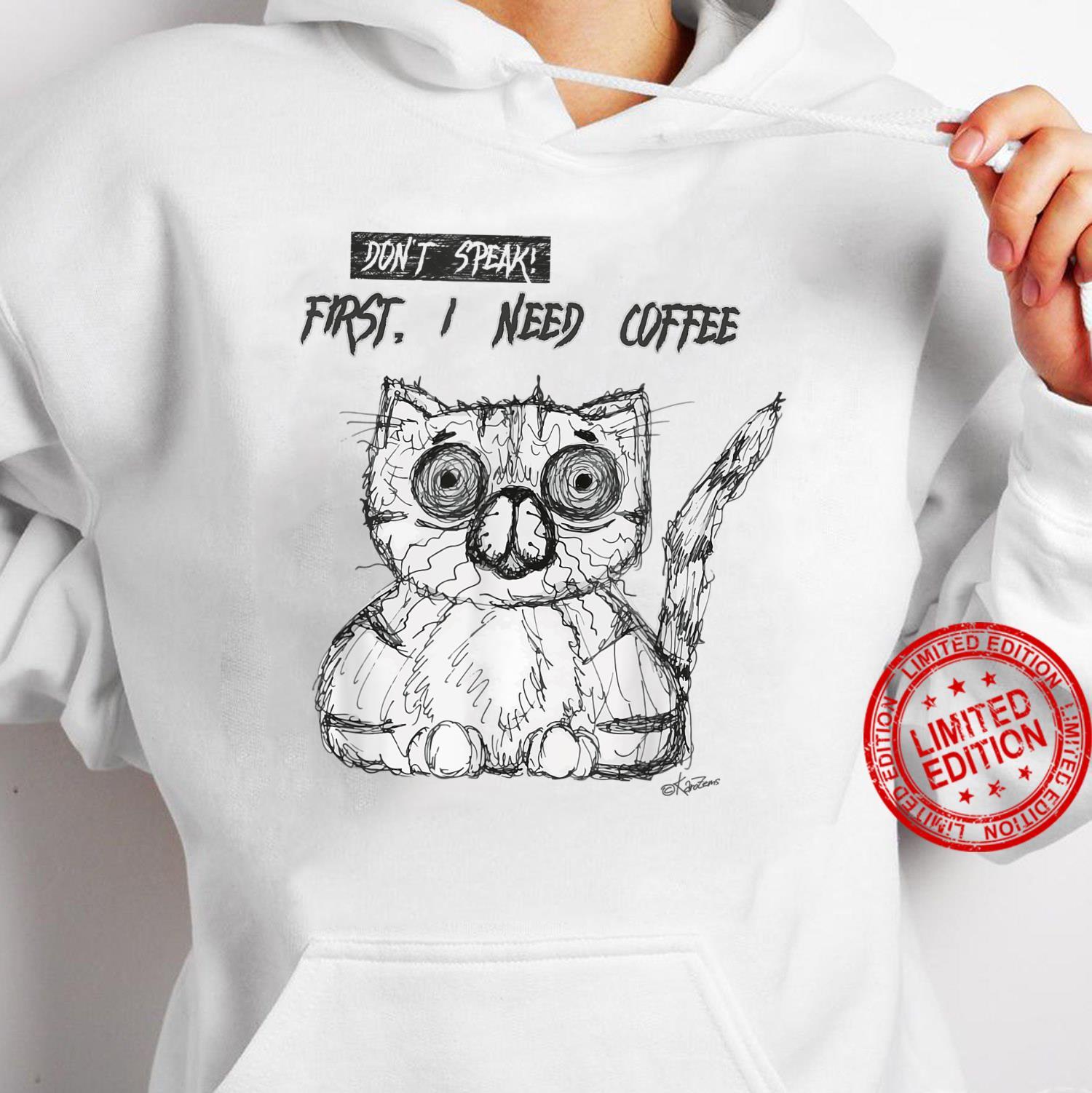 Psycho Cat Fist I need coffee Shirt hoodie