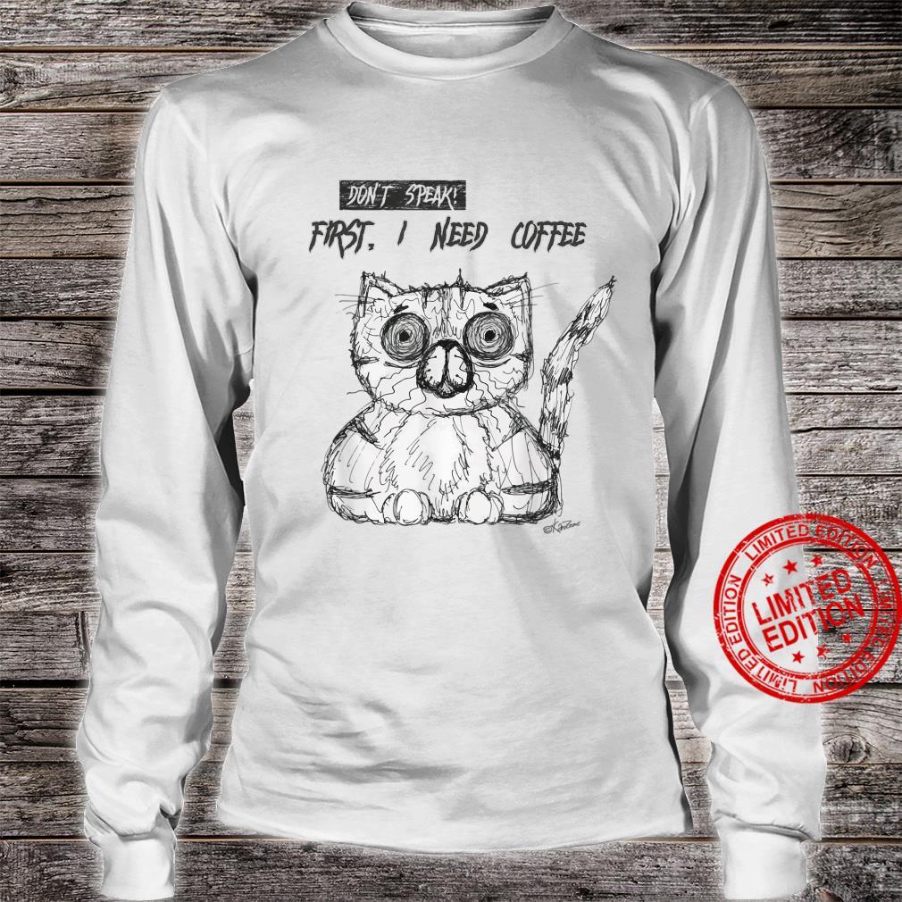 Psycho Cat Fist I need coffee Shirt long sleeved
