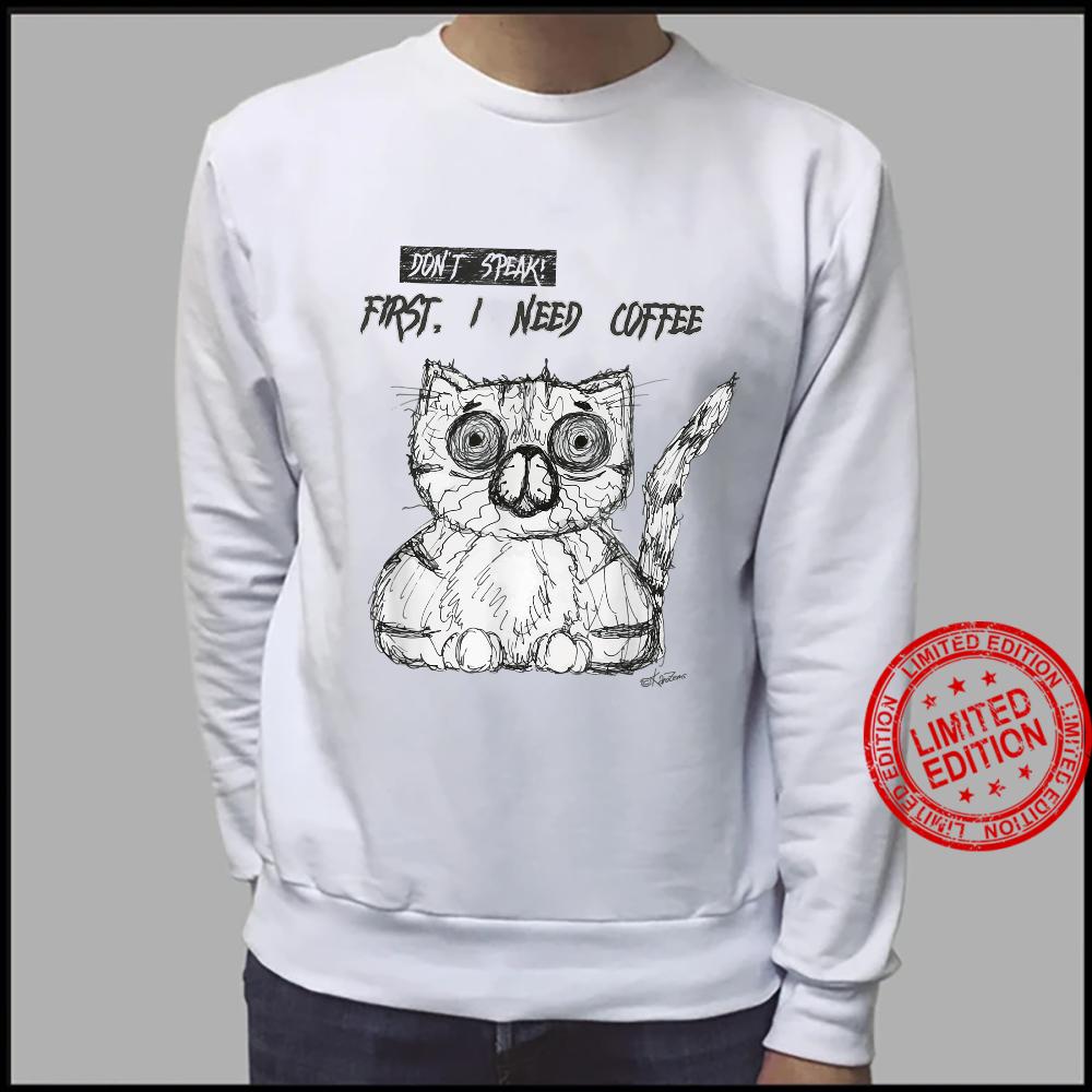 Psycho Cat Fist I need coffee Shirt sweater
