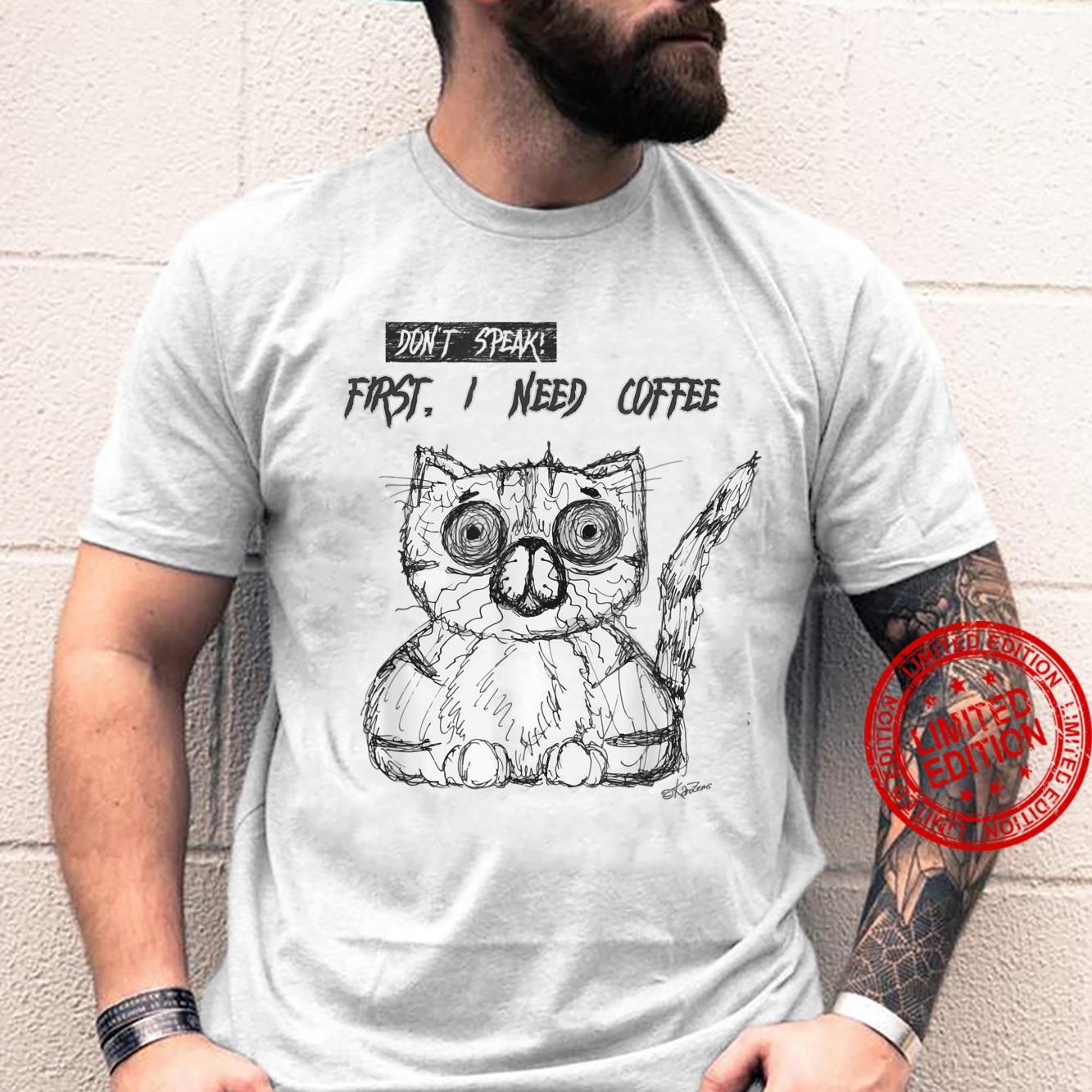 Psycho Cat Fist I need coffee Shirt